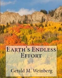 Earth's Endless Effort