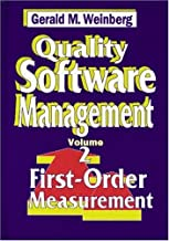 Quality Software Management  (Quality Software Series)    Volume 2: First-Order Measurement