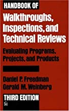 The Handbook of Walkthroughs, Inspections, and Technical Reviews