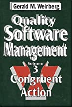 Quality Software Management  (Quality Software Series)    Volume 3: Congruent Action