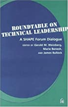 Roundtable on Technical Leadership:  A SHAPE Forum Dialogue