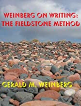 Weinberg on Writing – The Fieldstone Method